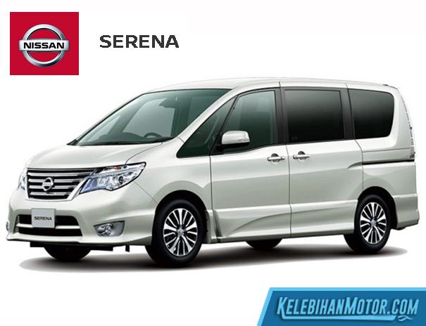 Kekurangan dan Kelebihan Nissan Serena